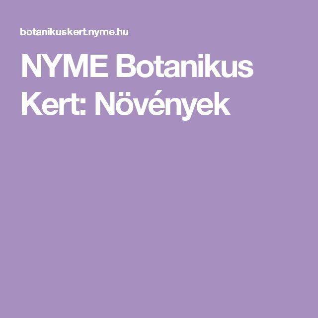 NYME Botanikus Kert: Növények