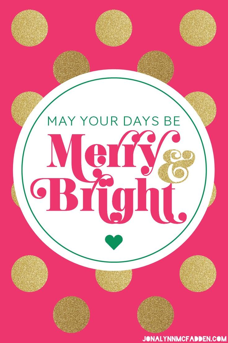May Your Days Be Merry & Bright by Jonalynn McFadden | www.jonalynnmcfadden.com