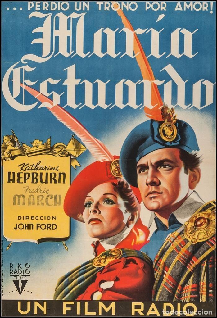 Maria Estuardo Estreno 1936 Rko Katharine Hepburn Carteles De Cine Cine Clasico