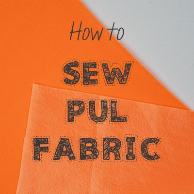 Learn how to sew PUL fabric. Lots of tricks so that the laminated side doesn't stick to the presser foot and bunch up, pinning and cutting with ease!