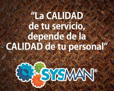 """""""La calidad de tu Servicio depende de la CALIDAD de tu personal"""" SysMan Software de Mantenimiento@SysManInsolca www.facebook.com/SysManSoftwareInsolca www.insolca.com/sysman  www.sysmaninsolca.blogspot.com #SysManSoftwareInsolca"""