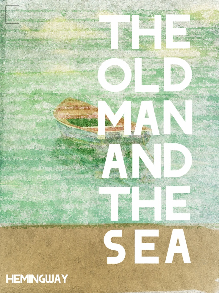 an analysis of hemingways old man and the sea The old man and the sea ernest hemingway table of contents how to write literary analysis buy the print the old man and the sea sparknote on bncom.