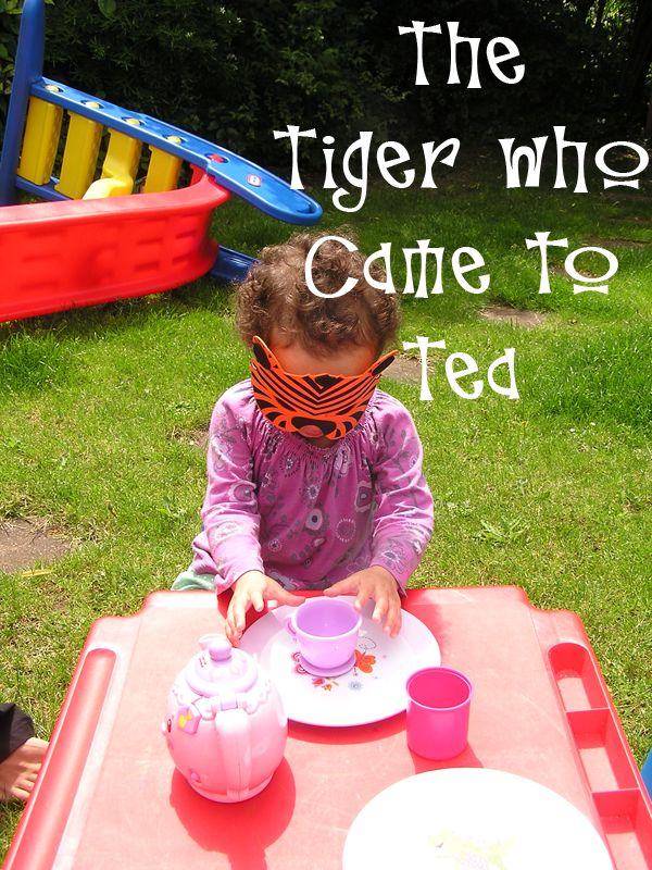 The Tiger who came to tea - we invited the Tiger to come to our own tea party and he ate everything just like in the book