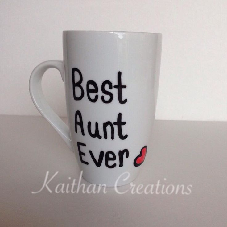 Best Aunt Ever Ceramic Mug by Kaithan Creations.  Can be personalized.  Visit my Facebook page to more creations and place your order https://www.facebook.com/kaithancreations/photos/a.218304591702629.1073741829.216663808533374/464402673759485/?type=3