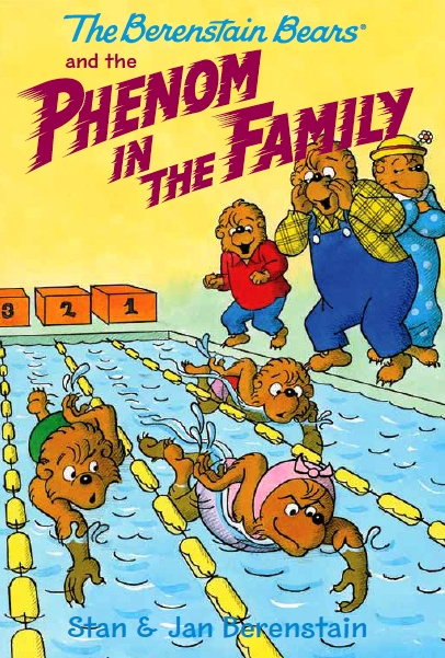 The Berenstain Bears and the Phenom in the Family - available in paperback and from all eBook retailers