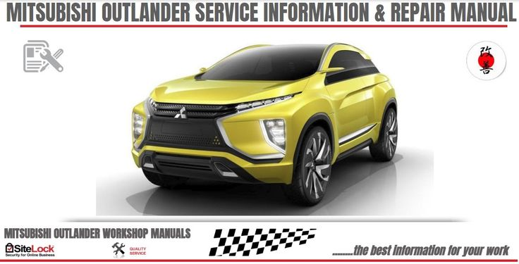 Mitsubishi Outlander Offer 2015 Repair Service Manual: 2010-2016 Mitsubishi Oulander Offers Repair Manual...