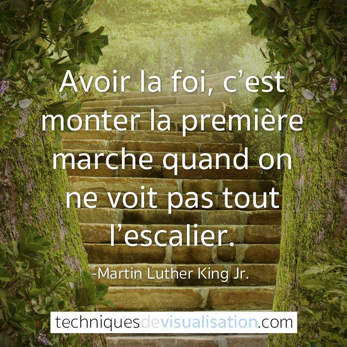 Quote-50-Martin-Luther-King-Jr.---Avoir-la-foi,-c'est-monter-la-première-marche-même-quand-on-ne-voit-pas-tout-l'escalier                                                                                                                                                                                 Plus