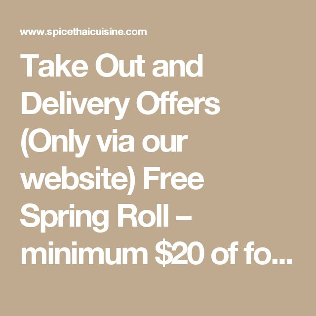 Take Out and Delivery Offers (Only via our website) Free Spring Roll – minimum $20 of food order (It can not be combined with other offer) First time order get 15% off – minimum $20 of food order (It can not be combined with other offer) Free Delivery for Online Orders minimum food order of $20 (It can be combined with other offer) #ThaiFood #Thai #ThaiRestaurant #Delivery #OrderOnline #Harvard #Boston