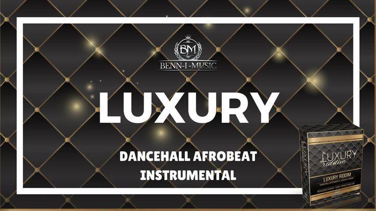 "Download links for Dancehall Afrobeat Instrumental ""Luxury Riddim""   Beatstars: http://bsta.rs/d710c  Benn-i.productions: http://benn-i-productions.com/downloads/luxury-riddim/"