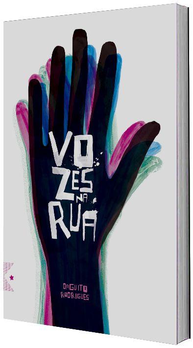 O primeiro romance publicado pelo autor Daguito Rodrigues, 'VOZES NA RUA' traz uma linguagem dinâmica. Através de seus olhos de artista, revisitamos um momento histórico que ecoa com força cada vez maior, as Manifestações de 2013.