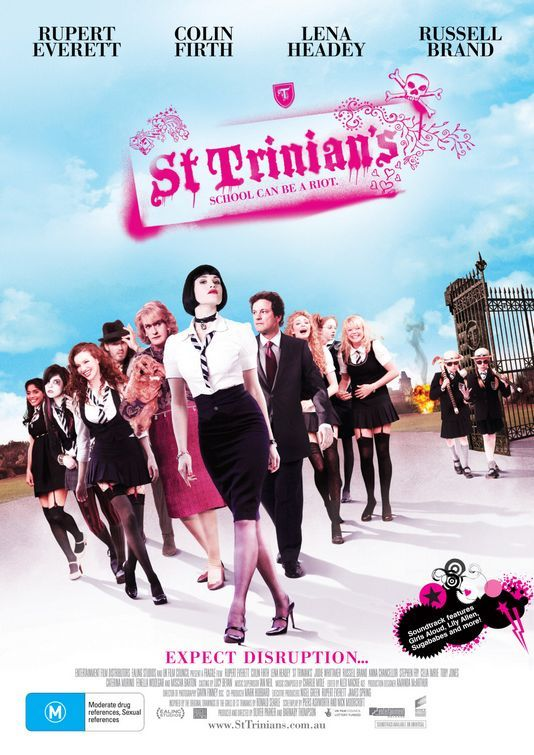 St. Trinians (2007)                                                                                                                 Number 2 was okay. (2009)