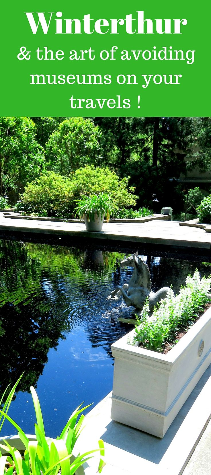A (humorous) guide to Winterthur museum and gardens, Wilmington Delaware