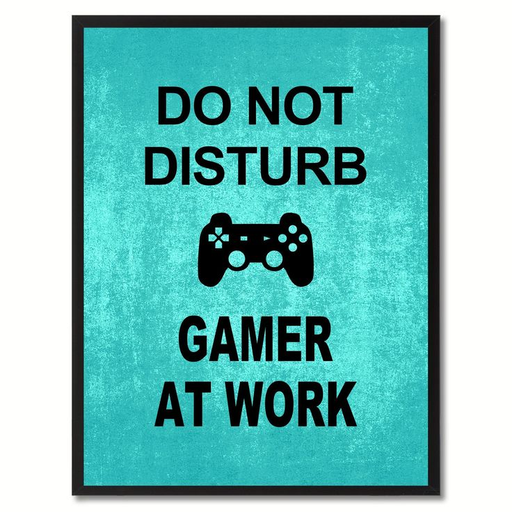 Don't Disturb Gamer Funny Sign Aqua Print on Canvas Picture Frames Home Décor Wall Art Gifts #DIYHomeDecorFrames #HomeDecorIdeas