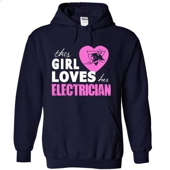 Girls love her Electrician! - #vintage shirts #custom t shirt design. MORE INFO => https://www.sunfrog.com/Jobs/Girls-love-her-Electrician-4658-NavyBlue-3751437-Hoodie.html?60505