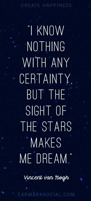 Amazing I Know Nothing With Any Certainty, But The Sight Of The Stars Makes Me Dream