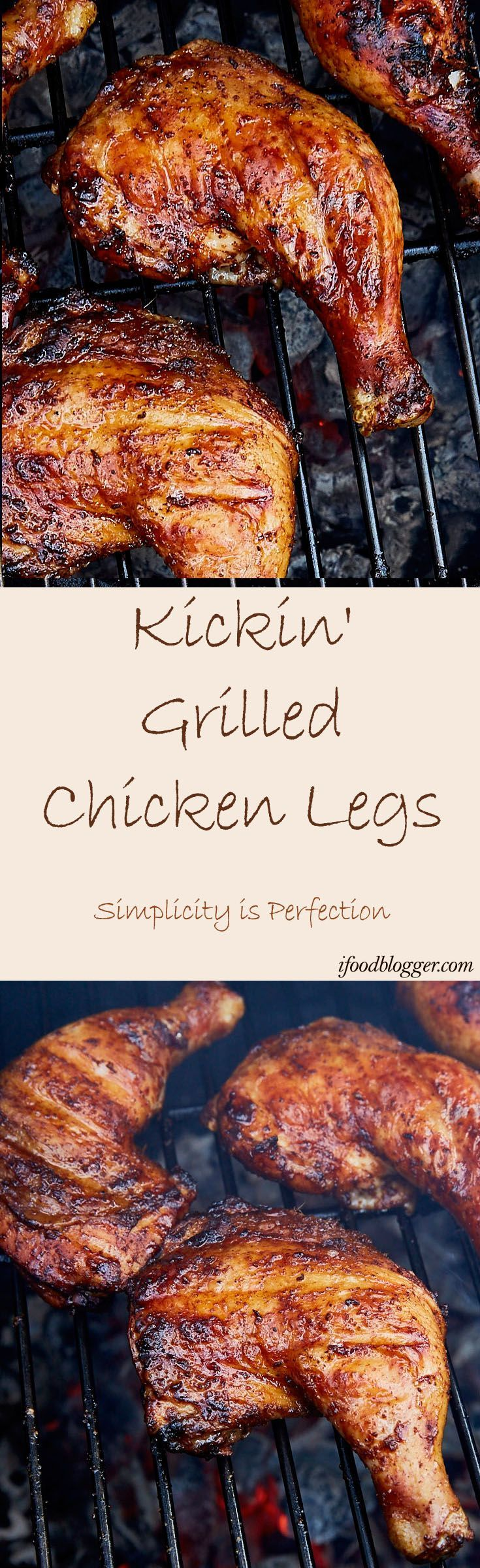 Kickin' Grilled Chicken Legs - Simplicity is Perfection
