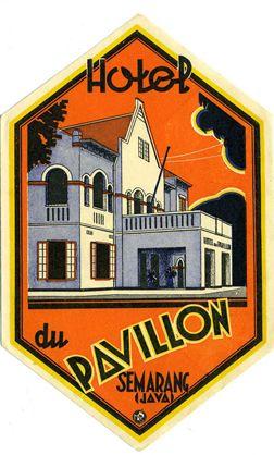 Artist Unkown, Hotel du Pavillon - Semarang (Luggage Label) 1935 ca.