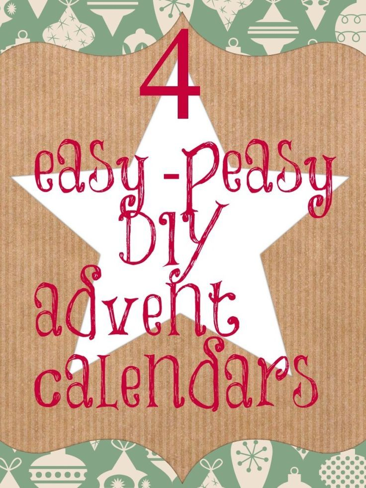 4 super simple DIY advent calendars. Homemade advent calenders that are easy to create