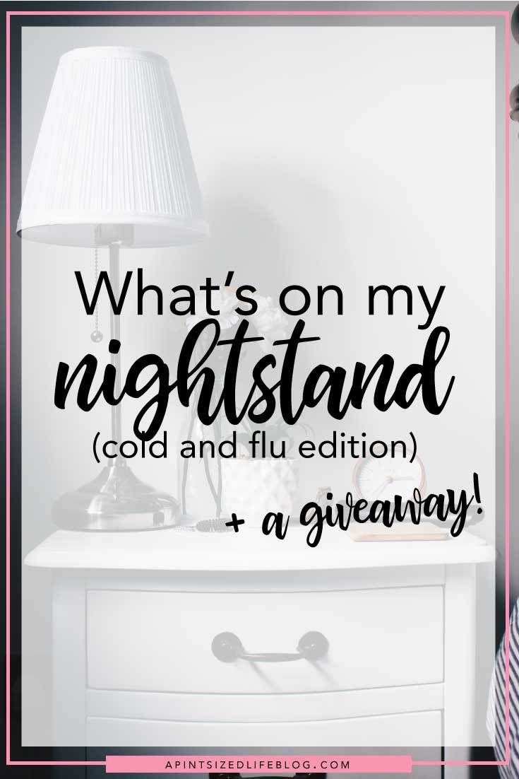 *contains affiliate links* Having a fully stocked and ready nightstand is essential when it's cold and flu season. Here's what's on mine and a giveaway of an essential oil diffuser!