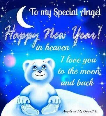 happy new year in heaven i love you chris i love and miss you miss you miss you mom loved one in heaven