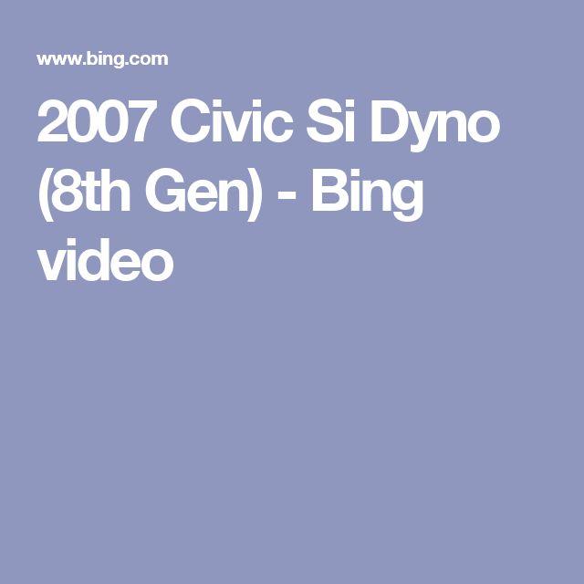 2007 Civic Si Dyno (8th Gen)