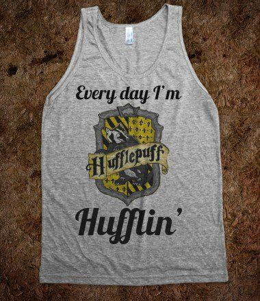"""""""Hufflin'"""" from Skreened. I have a friend who would love this shirt, and she's a hufflepuff"""
