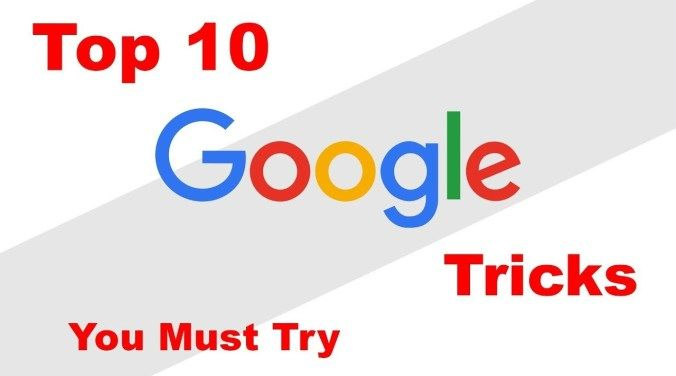 10 Cool Google Tricks And Fun You D Love To Know With Images