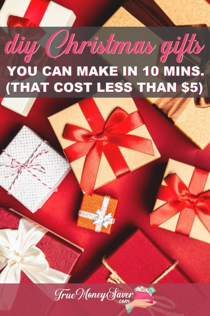 The Best Diy Christmas Gifts You Can Make In 10 Minutes That Cost Under 5 Diy Christmas Gifts Easy Diy Christmas Gifts Easy Christmas Diy