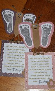"Grandparents Day Idea ~  ""This isnt just a butterfly as you can plainly see. I made it with my feet which is a part of me. it comes with lots of Love Especially to say I hope you have a very Happy Grandmother's Day!"" - LOVE this!"