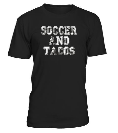 """# Soccer and Tacos T Shirt Funny Soccer Mom Dad Kid Youth .  Special Offer, not available in shops      Comes in a variety of styles and colours      Buy yours now before it is too late!      Secured payment via Visa / Mastercard / Amex / PayPal      How to place an order            Choose the model from the drop-down menu      Click on """"Buy it now""""      Choose the size and the quantity      Add your delivery address and bank details      And that's it!      Tags: Do you love soccer and…"""