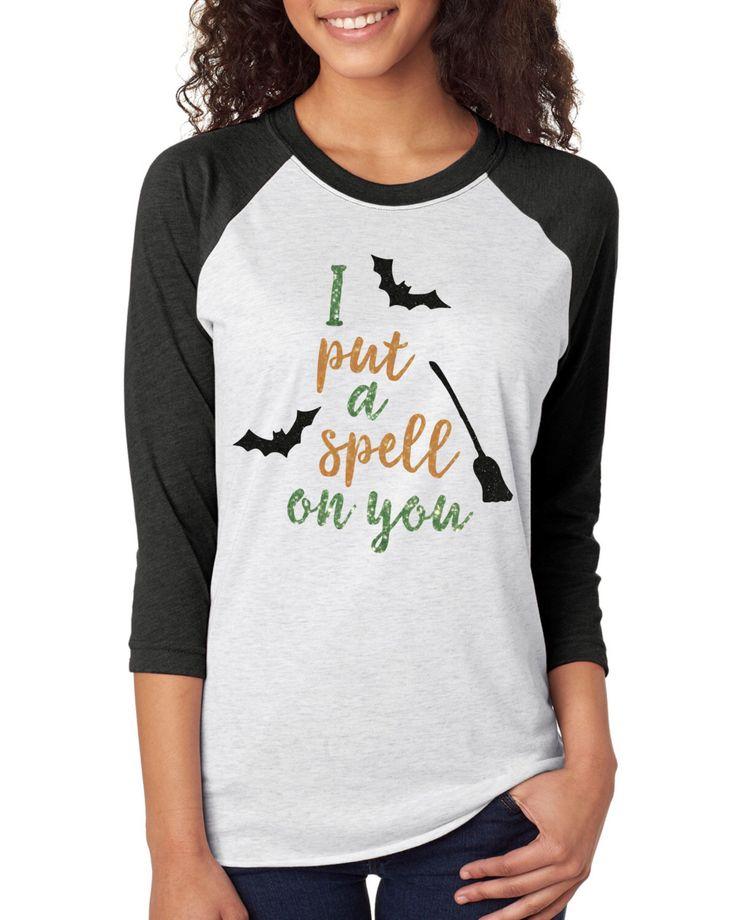 I Put A Spell On You, Halloween Shirt, Funny Halloween Shirt, Halloween TShirt, Halloween Clothing, Womens Halloween Shirt by TeeRificDesigns on Etsy https://www.etsy.com/listing/476706029/i-put-a-spell-on-you-halloween-shirt