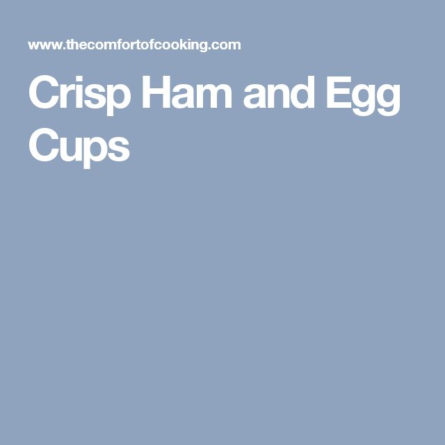 Crisp Ham and Egg Cups