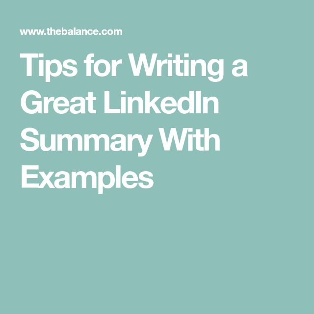 Tips for Writing a Great LinkedIn Summary With Examples