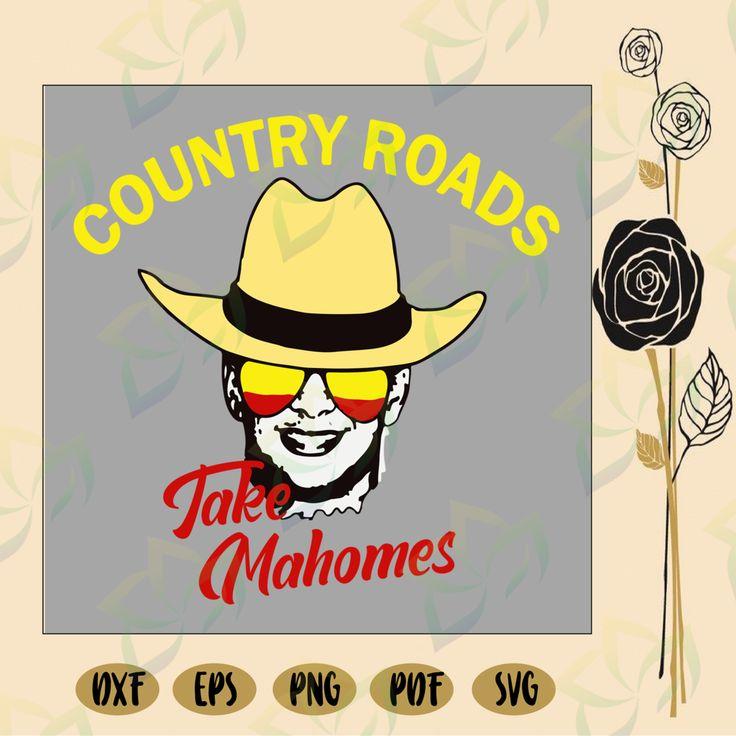 Country roads take mahomes, patrick mahomes, mahomes, pat