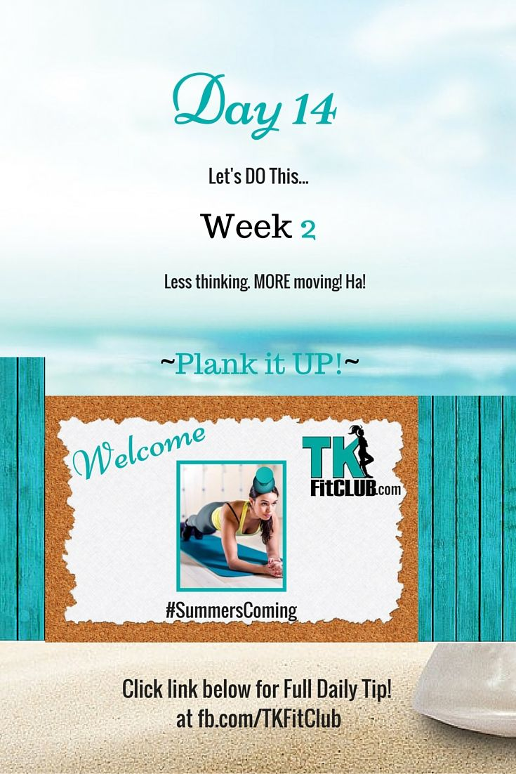 #Plank it UP TKFitClub Bikini Ready Countdown.#SummersComing #Accountability #fitfam #getfit #weightloss #Challenge #nutrition #eatclean #workouts