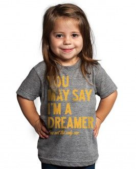 Every #kid should be a #dreamer - and not the only one!  We LOVE YOU www.sevenly.org  www.EcoOutfittersOnline.ca