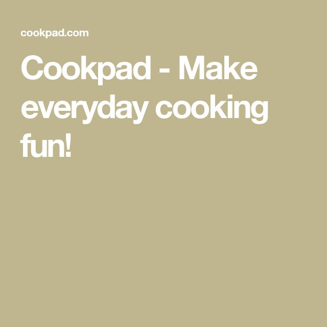 Cookpad - Make everyday cooking fun!