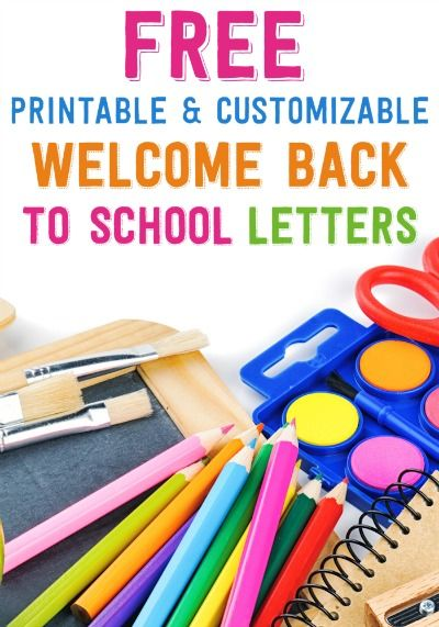Free Printable and Customizable Welcome Back to School Letters - welcome back template