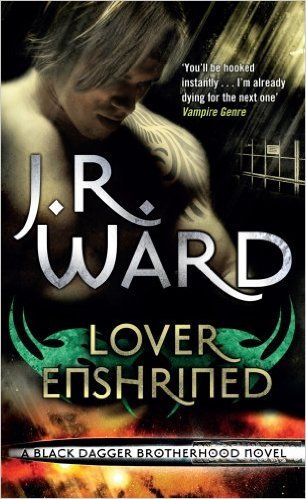 Lover Enshrined: Number 6 in series (Black Dagger Brotherhood Series) (English Edition) eBook: J. R. Ward: Amazon.de: Kindle-Shop