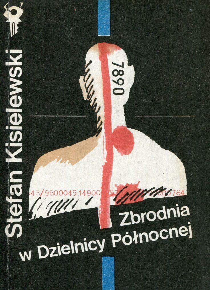 """""""Zbrodnia w Dzielnicy Północnej"""" Stefan Kisielewski Cover by Janusz Wysocki Book series Klub Srebrnego Klucza Published by Wydawnictwo Iskry 1990"""