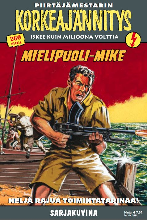 Korkeajännitys - Mielipuoli-Mike. #sarjakuva #sarjis #egmont