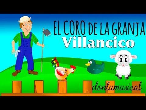 """Villancico infantil """"El coro de la Granja"""" donlumusical - YouTube"""