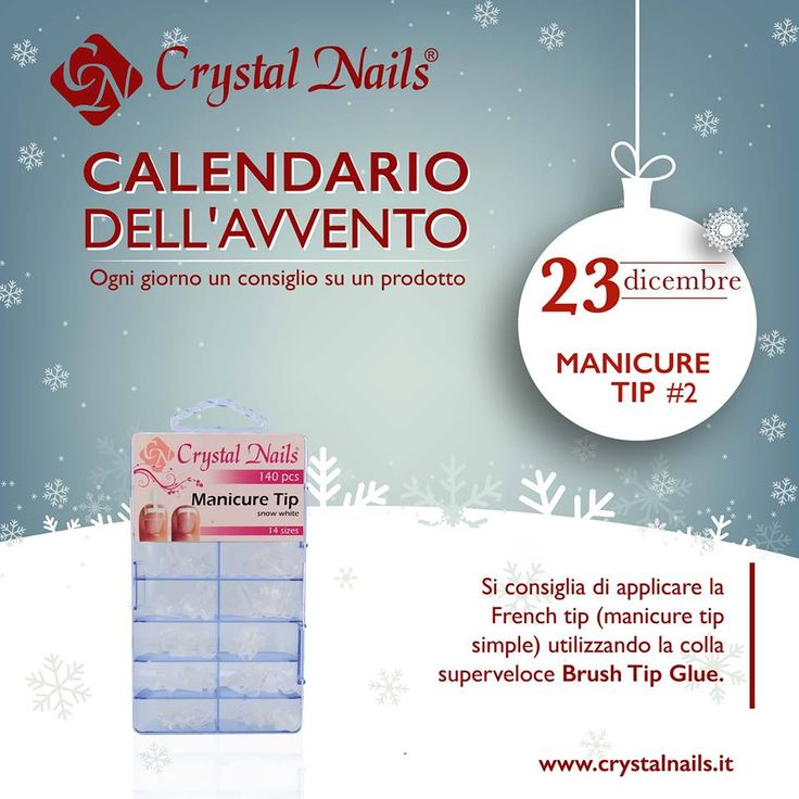 Calendario dell'avvento Crystal Nails - 23 dicembre #crystalnails #manicuretip