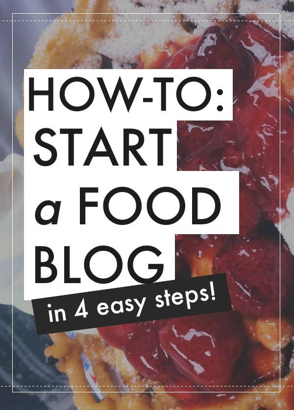 guide blogging start food blog