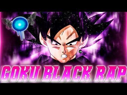 RAP DE BLACK GOKU 2016   DRAGON BALL SUPER   Doblecero - YouTube