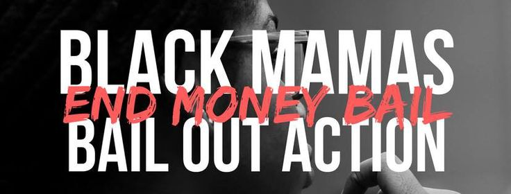 5 Things White-Led Organizations can learn from Black Mamas Day Bail Out Action