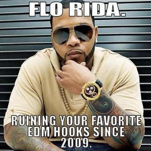 aaaae42b532b880a37d2166f99323d9e flo rida music online 34 best edm memes images on pinterest funny stuff, funny things,Top 10 Song Memes
