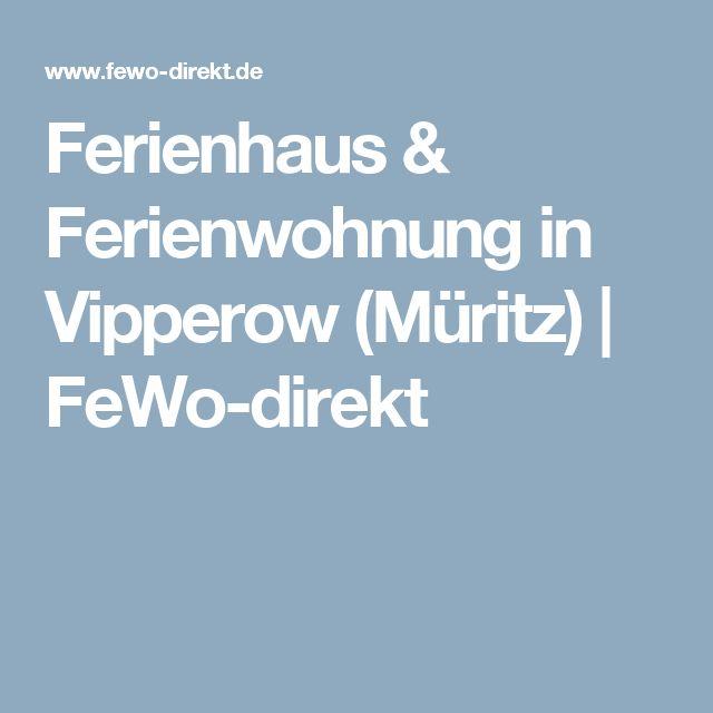 Ferienhaus & Ferienwohnung in Vipperow (Müritz) | FeWo-direkt