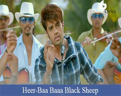 The song Heer Lyrics (Mika Singh) from the movie/album Baa Baaa Black Sheep with lyrical video, sung by Mika Singh. Discover more Party and Dance lyrics along with meaning.
