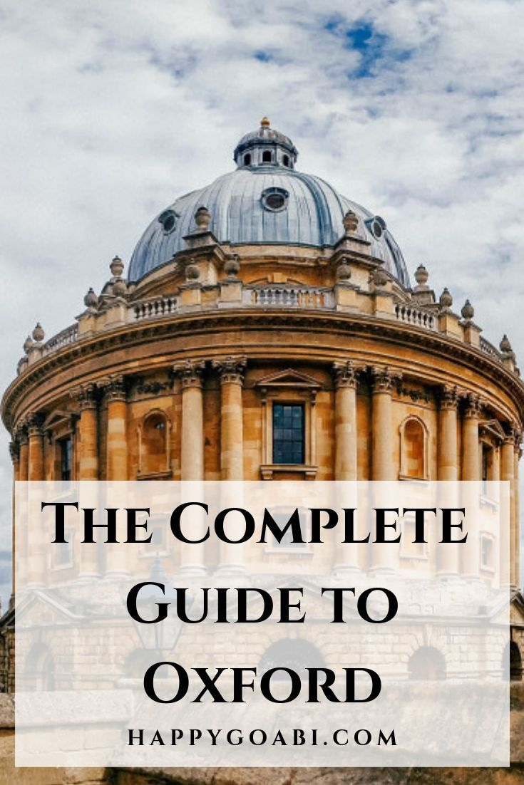 What to Do in Oxford: The Complete Guide to Oxford, England
